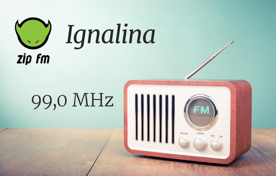 ZIP FM Dažnis Ignalinoje